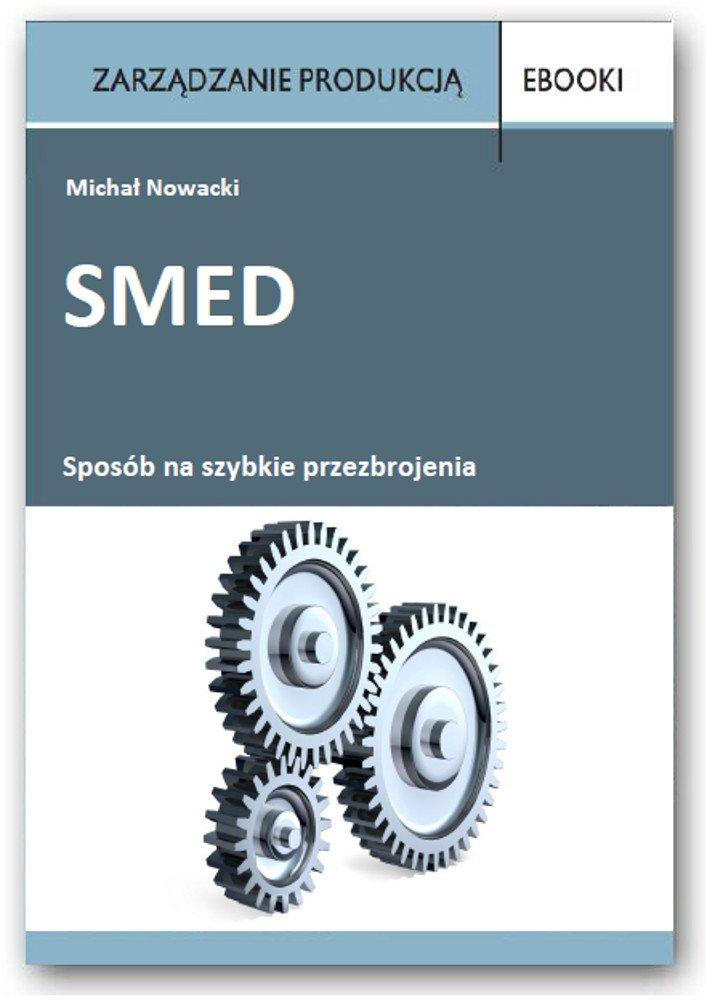 SMED - sposób na szybkie przezbrojenia - Ebook (Książka PDF) do pobrania w formacie PDF