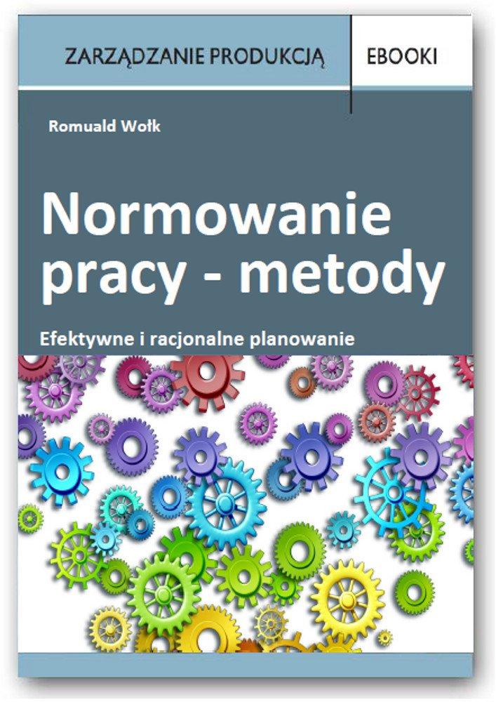 Normowanie pracy – metody - Ebook (Książka PDF) do pobrania w formacie PDF