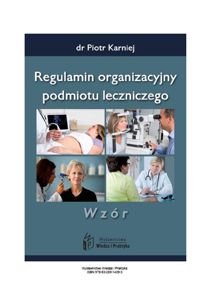 Regulamin organizacyjny podmiotu leczniczego - wzór - Ebook (Książka PDF) do pobrania w formacie PDF