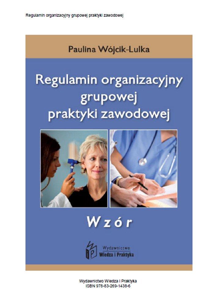 Regulamin organizacyjny grupowej praktyki zawodowej - wzór - Ebook (Książka PDF) do pobrania w formacie PDF