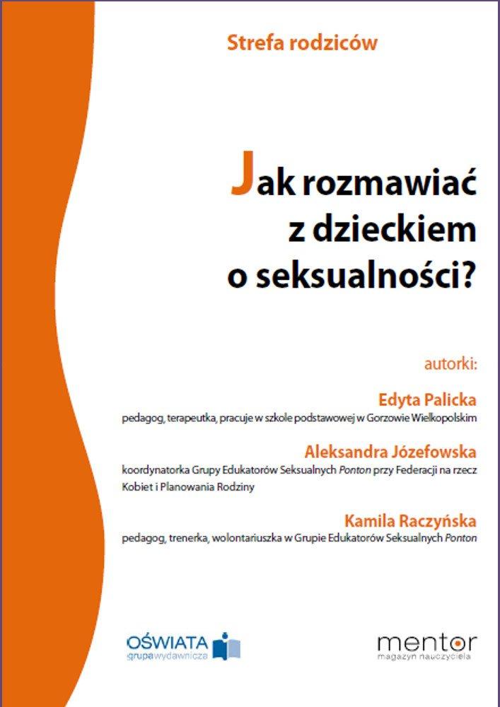 Jak rozmawiać z dzieckiem o seksualności? - Ebook (Książka PDF) do pobrania w formacie PDF