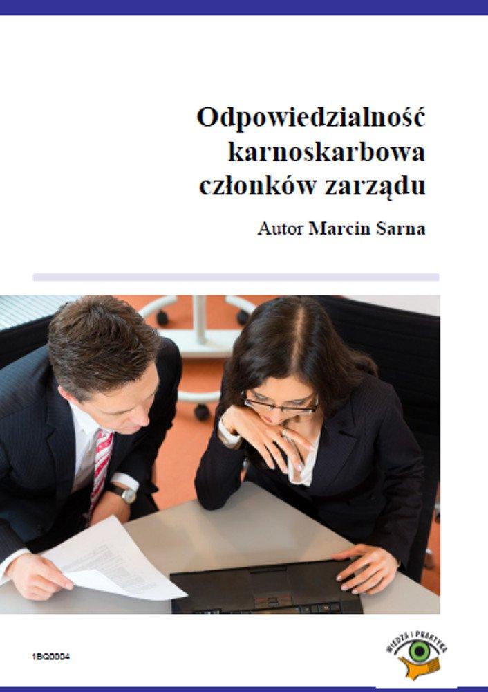 Odpowiedzialność karnoskarbowa członków zarządu spółki zo.o. - Ebook (Książka PDF) do pobrania w formacie PDF