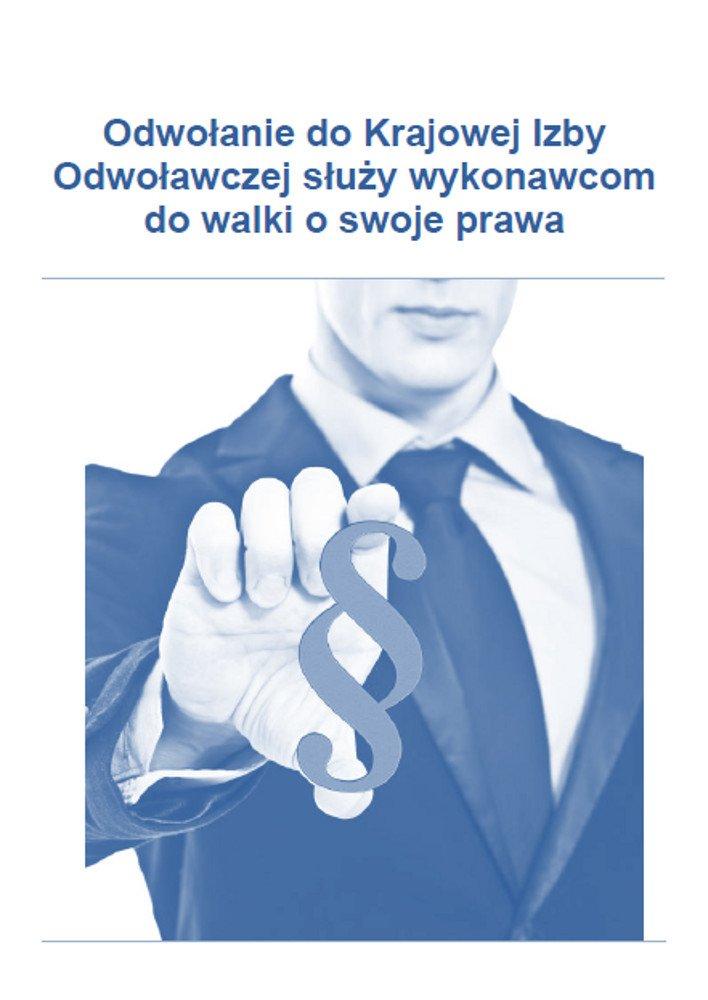Odwołanie do Krajowej Izby Odwoławczej, które służy wykonawcom do walki o swoje prawa - Ebook (Książka PDF) do pobrania w formacie PDF