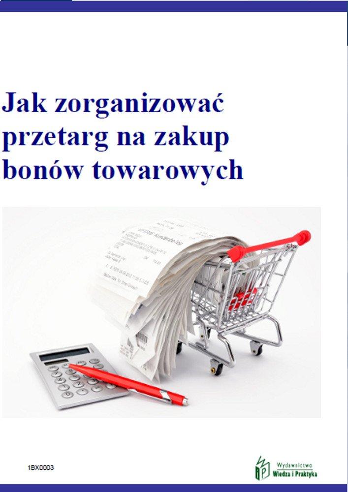Jak zorganizować przetarg na zakup bonów towarowych - Ebook (Książka PDF) do pobrania w formacie PDF