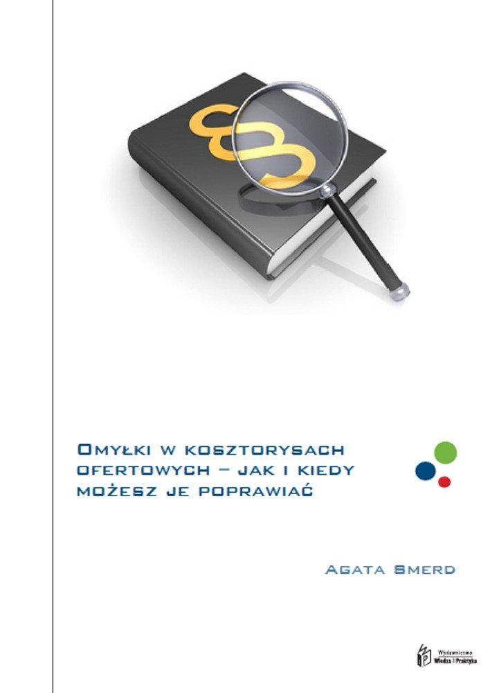 Omyłki w kosztorysach ofertowych – dowiedz się co i w jaki sposób możesz poprawiać - Ebook (Książka PDF) do pobrania w formacie PDF