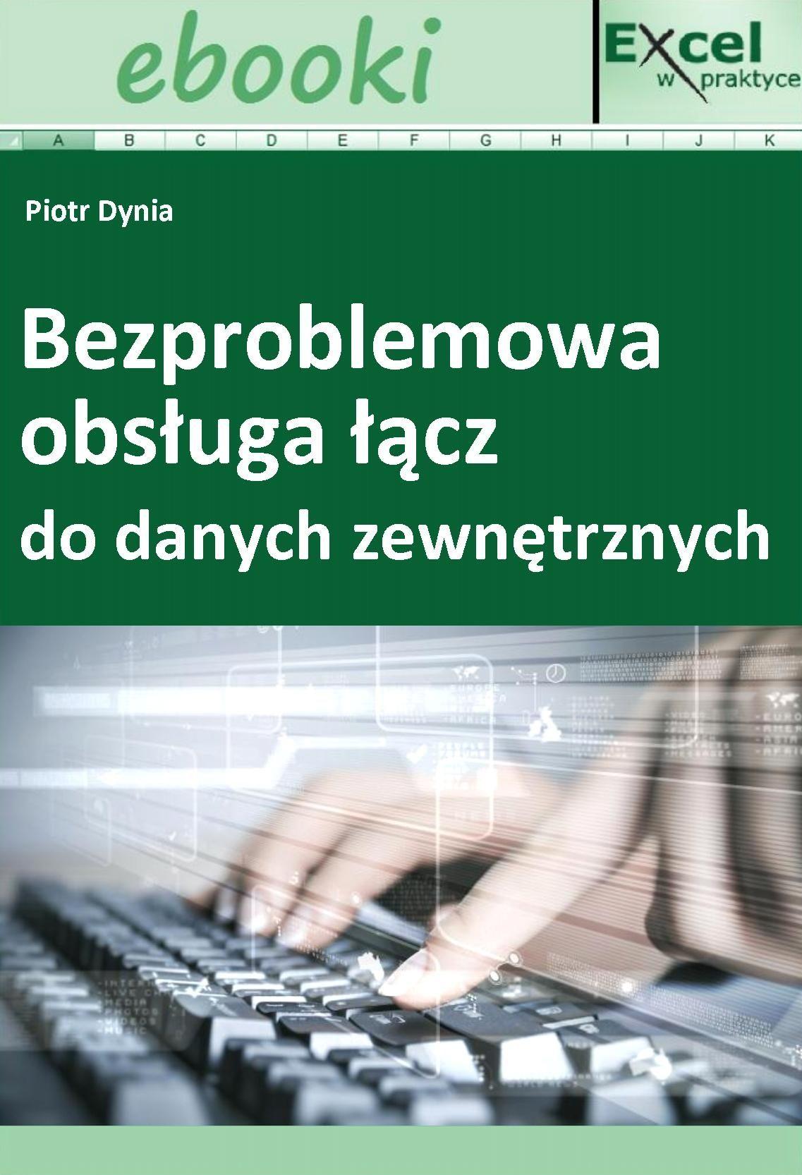 Bezproblemowa obsługa łącz do danych zewnętrznych - Ebook (Książka PDF) do pobrania w formacie PDF