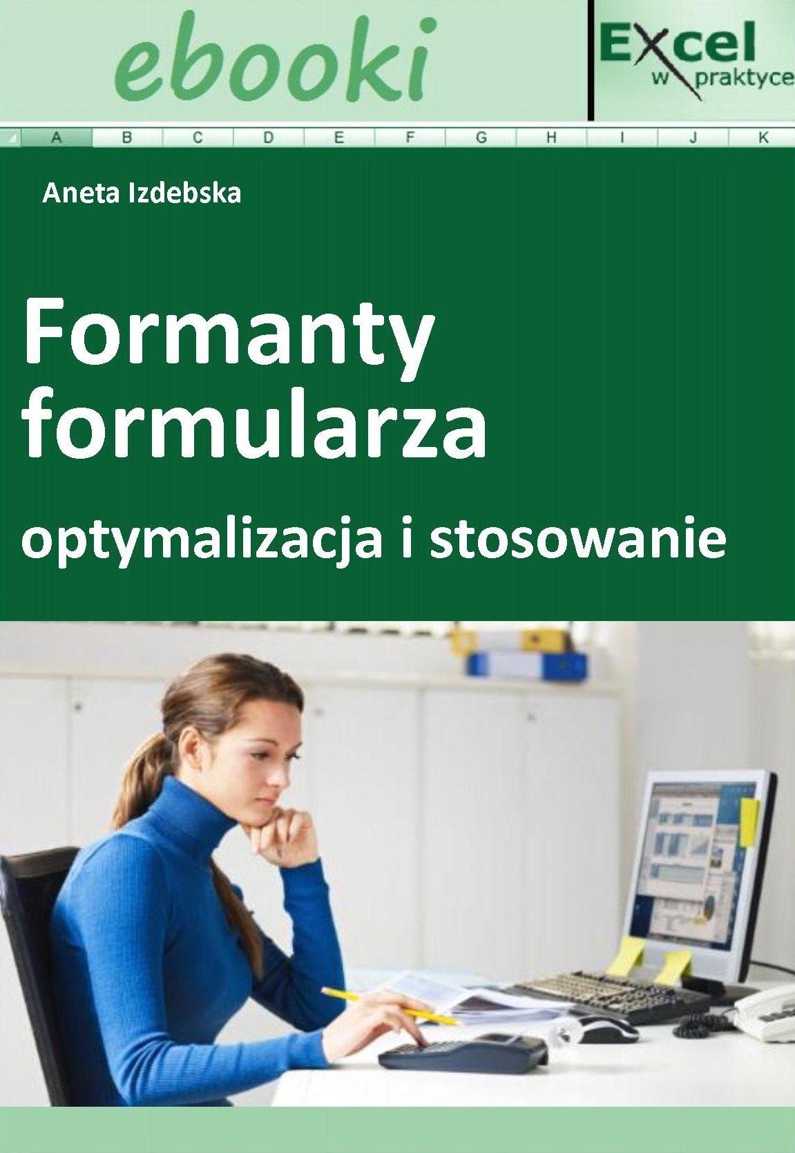Formanty formularza - optymalizacja i stosowanie - Ebook (Książka PDF) do pobrania w formacie PDF