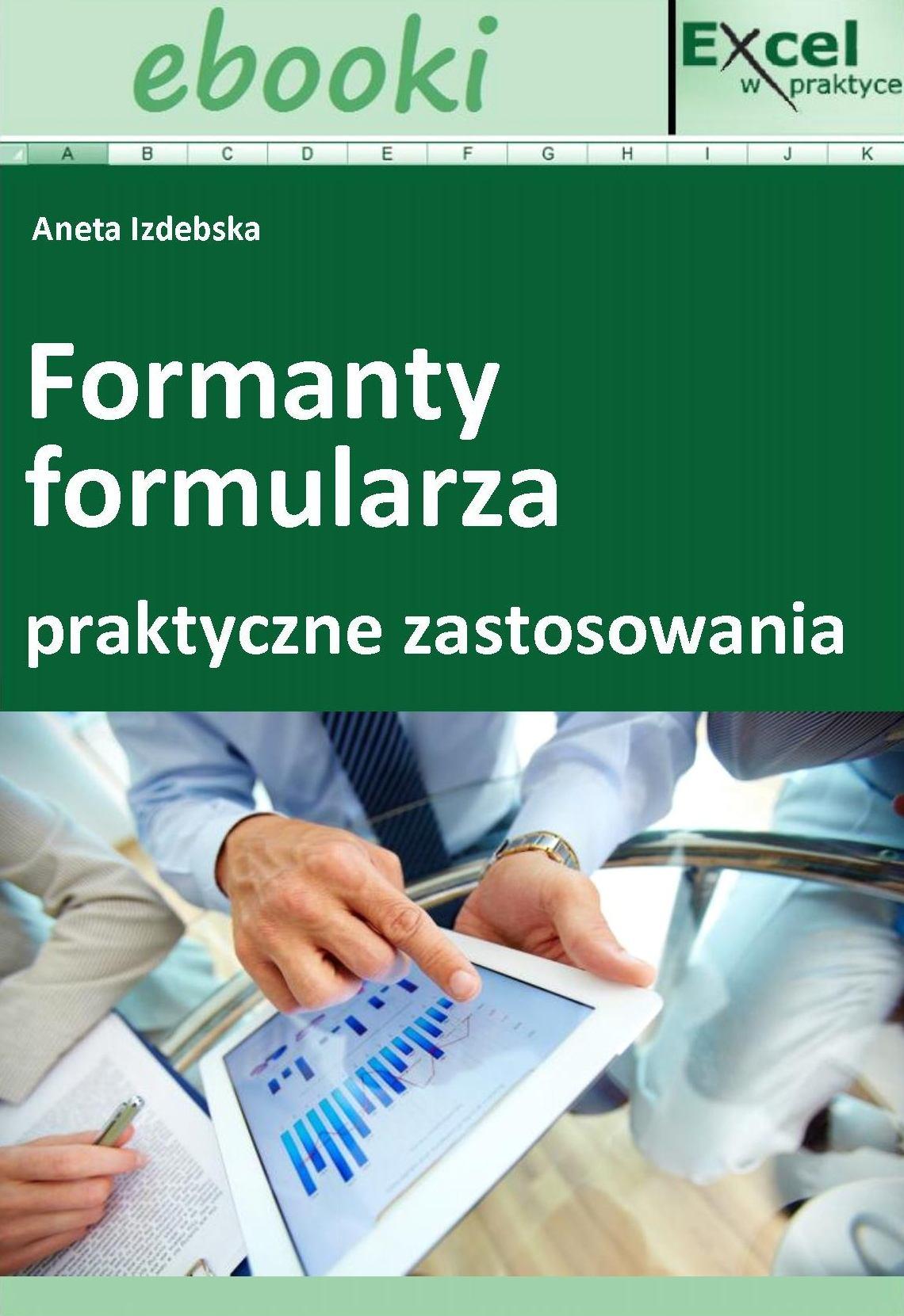 Formanty formularza w praktycznych zastosowaniach - Ebook (Książka PDF) do pobrania w formacie PDF