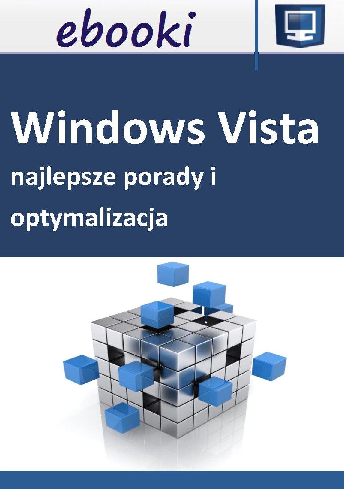 Najlepsze porady i optymalizacja Windows Vista - Ebook (Książka PDF) do pobrania w formacie PDF