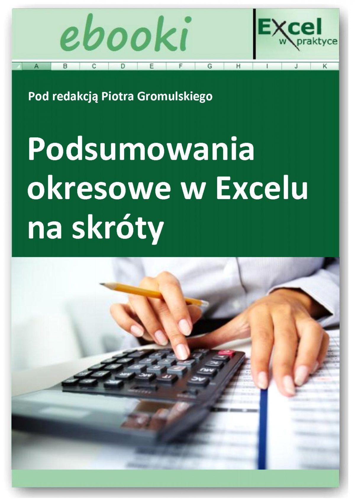 Raporty podsumowujące - teraz 2x szybciej! - Ebook (Książka PDF) do pobrania w formacie PDF