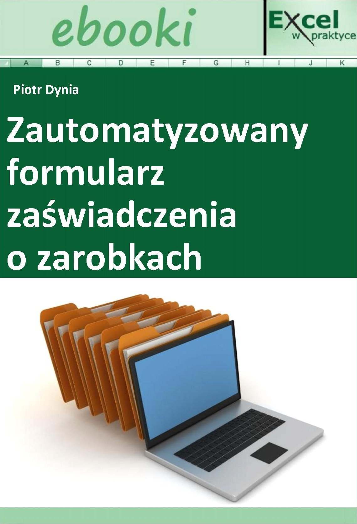 Zautomatyzowany formularz zaświadczenia o zarobkach - Ebook (Książka PDF) do pobrania w formacie PDF