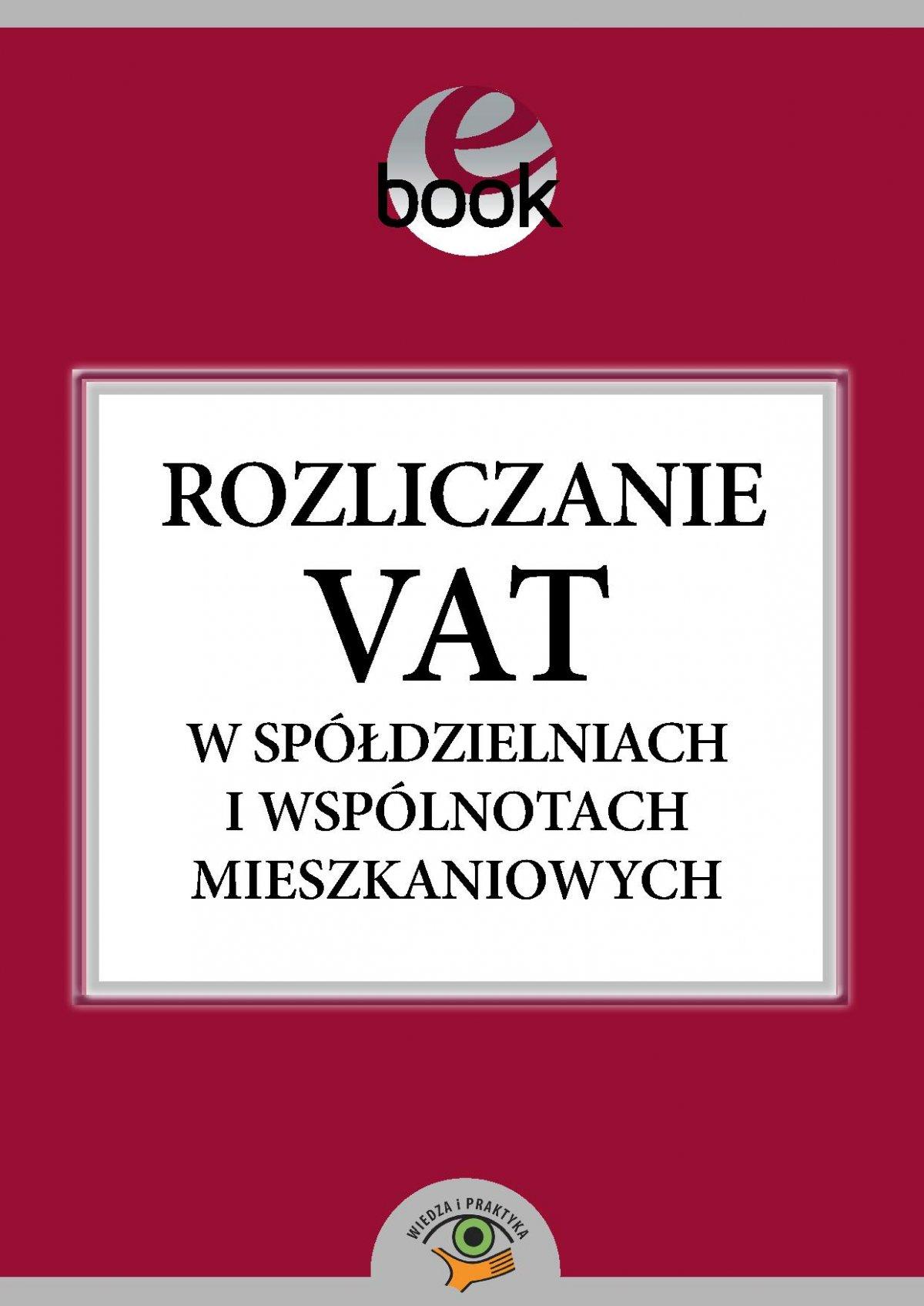 Rozliczanie VAT w spółdzielniach i wspólnotach mieszkaniowych - Ebook (Książka PDF) do pobrania w formacie PDF