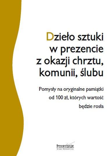 Dzieło sztuki w prezencie z okazji chrztu, komunii, ślub - Ebook (Książka PDF) do pobrania w formacie PDF