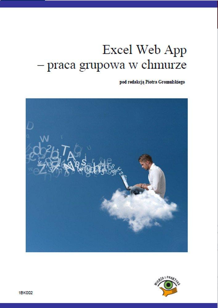 Excel Web App - Opracowanie grupowa w chmurze - Ebook (Książka PDF) do pobrania w formacie PDF