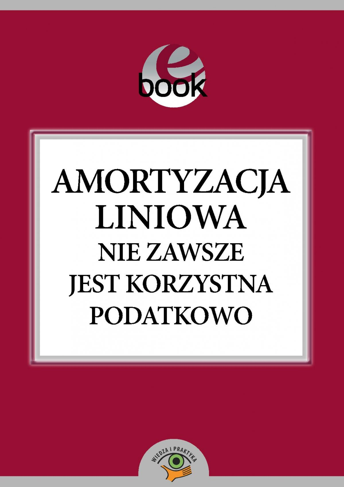 Amortyzacja liniowa nie zawsze jest korzystna podatkowo - Ebook (Książka PDF) do pobrania w formacie PDF