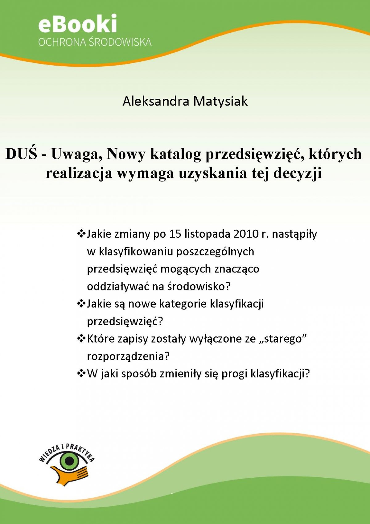DUŚ - Uwaga, Nowy katalog przedsięwzięć, których realizacja wymaga uzyskania tej decyzji - Ebook (Książka PDF) do pobrania w formacie PDF