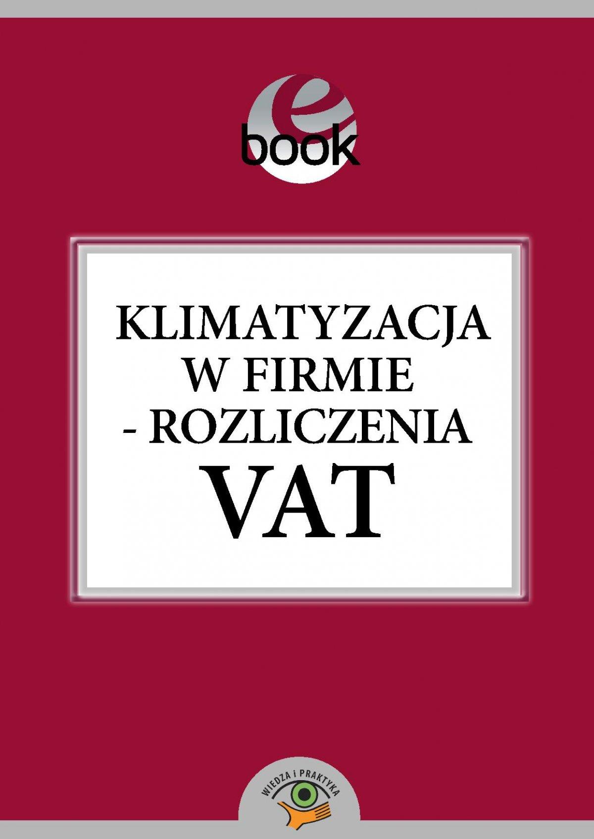 Klimatyzacja w firmie - rozliczenia VAT - Ebook (Książka PDF) do pobrania w formacie PDF