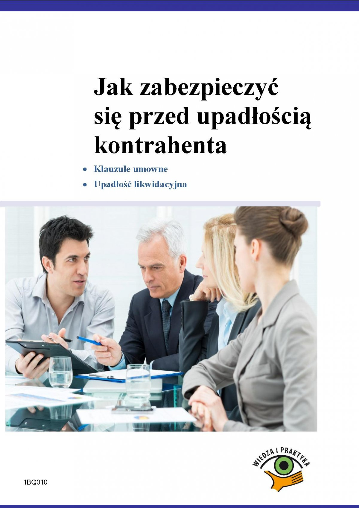 Jak zabezpieczyć się przed upadłością kontrahenta - Ebook (Książka PDF) do pobrania w formacie PDF
