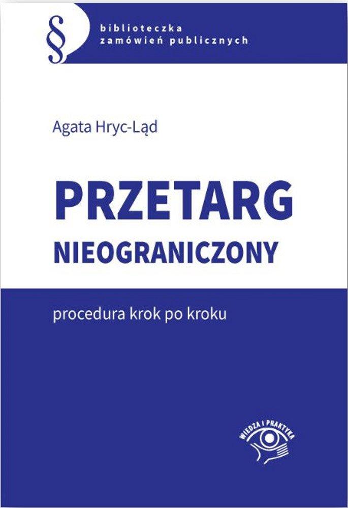 Przetarg nieograniczony - krok po kroku - Ebook (Książka PDF) do pobrania w formacie PDF