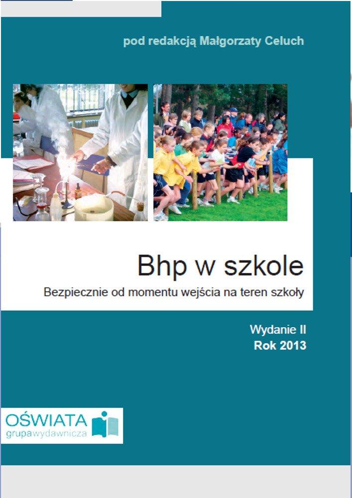BHP w szkole. Bezpiecznie od momentu wejścia na teren szkoły - Ebook (Książka PDF) do pobrania w formacie PDF