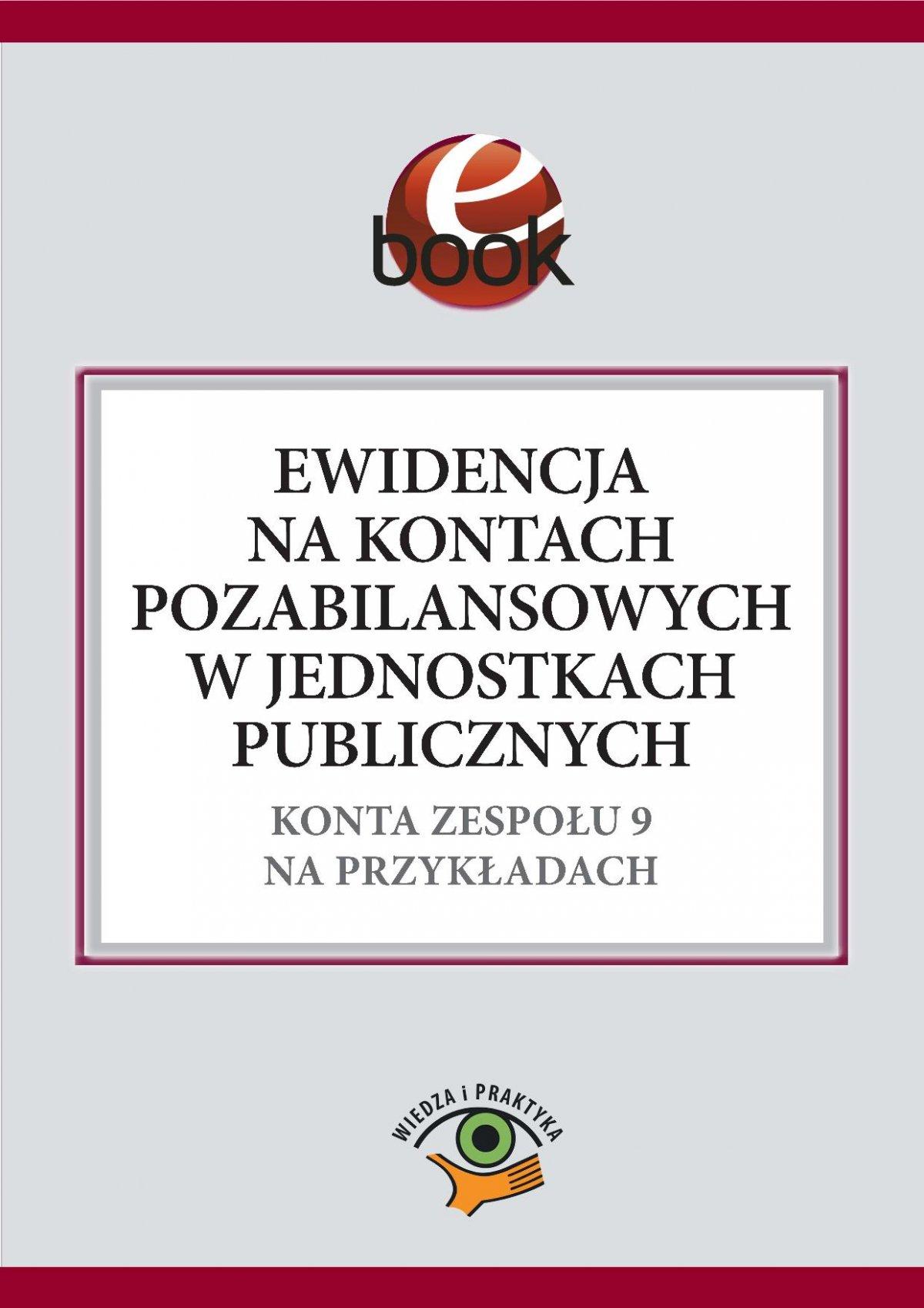 Ewidencja na kontach pozabilansowych w jednostkach publicznych - Ebook (Książka PDF) do pobrania w formacie PDF