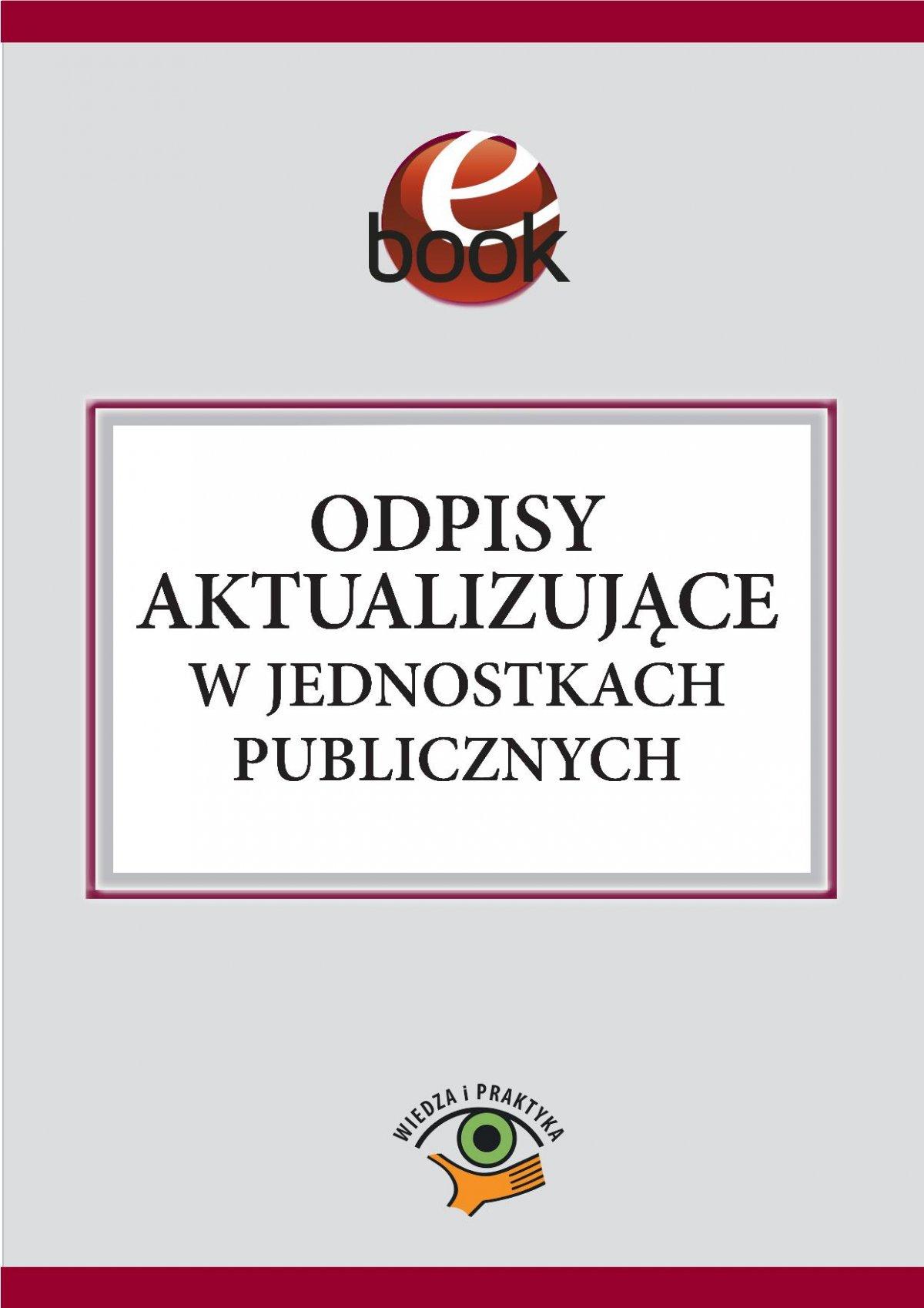 Odpisy aktualizujące w jednostkach publicznych - Ebook (Książka PDF) do pobrania w formacie PDF