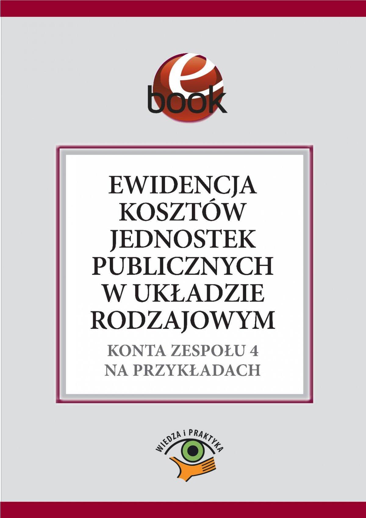 Ewidencja kosztów jednostek publicznych w układzie rodzajowym - Ebook (Książka PDF) do pobrania w formacie PDF