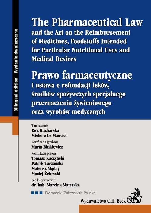 Prawo farmaceutyczne. The Pharmaceutical Law - Ebook (Książka EPUB) do pobrania w formacie EPUB