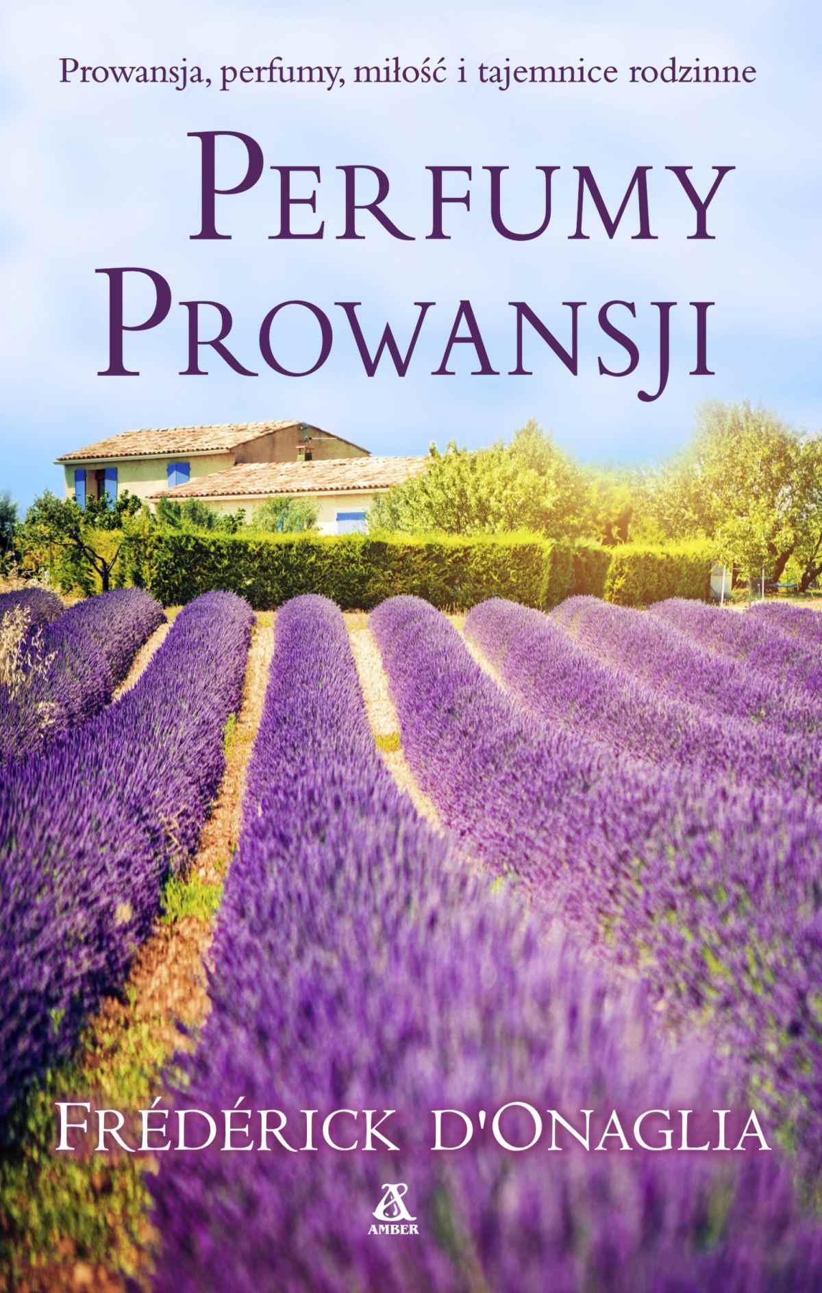 Perfumy Prowansji - Ebook (Książka EPUB) do pobrania w formacie EPUB