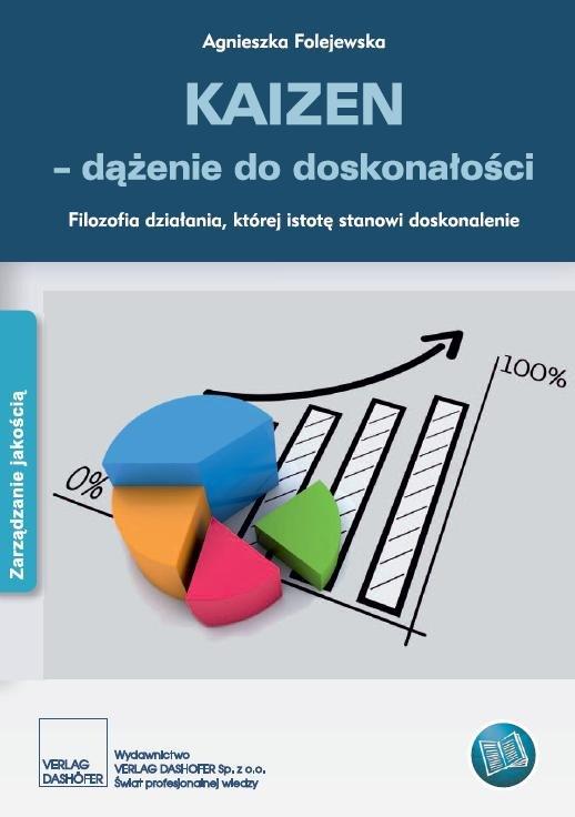 KAIZEN – dążenie do doskonałości Filozofia działania, której istotę stanowi doskonalenie - Ebook (Książka PDF) do pobrania w formacie PDF