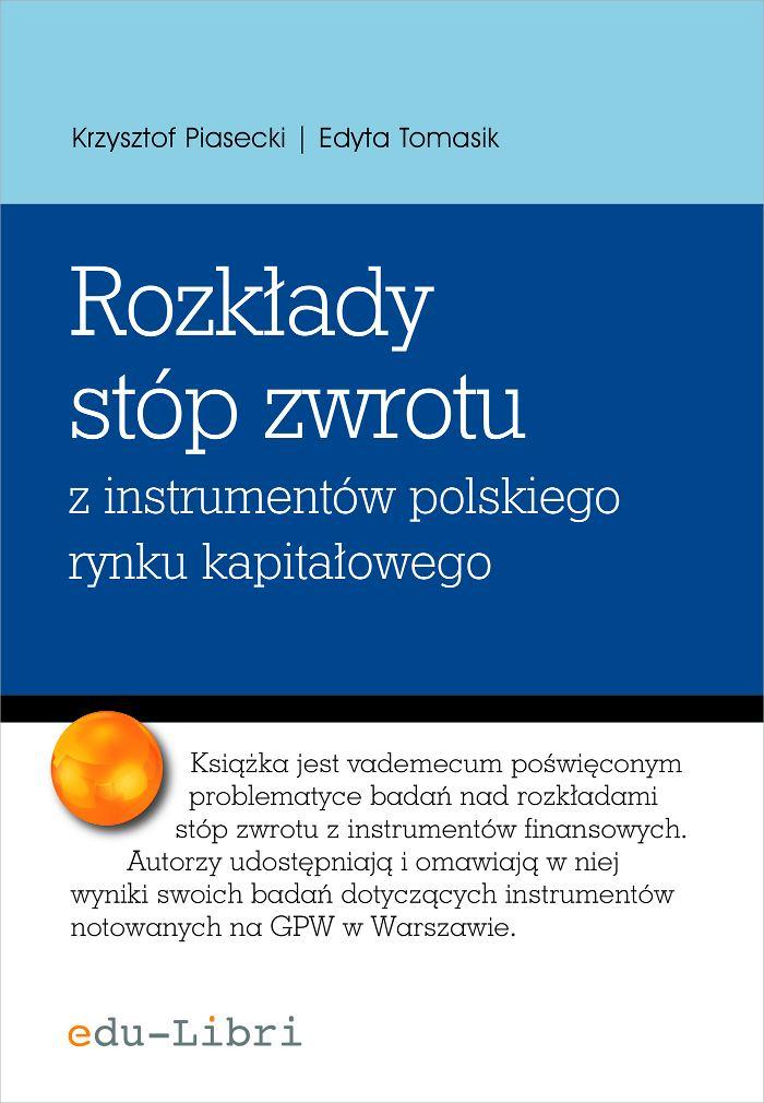Rozkłady  stóp zwrotu z instrumentów polskiego rynku kapitałowego - Ebook (Książka PDF) do pobrania w formacie PDF