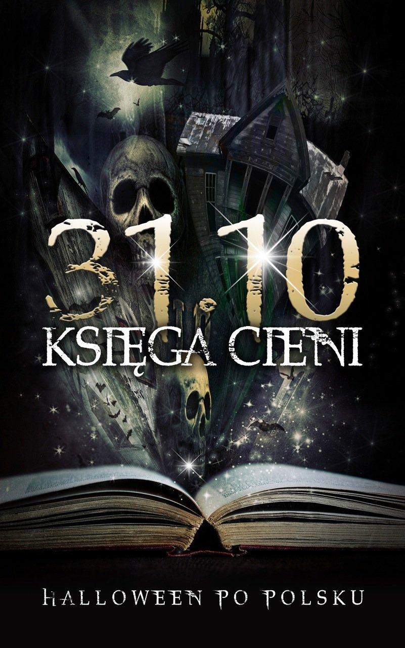 31.10 Księga Cieni - Ebook (Książka EPUB) do pobrania w formacie EPUB