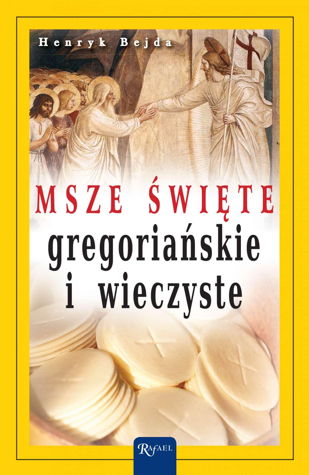 Msze Święte gregoriańskie i wieczyste - Ebook (Książka EPUB) do pobrania w formacie EPUB