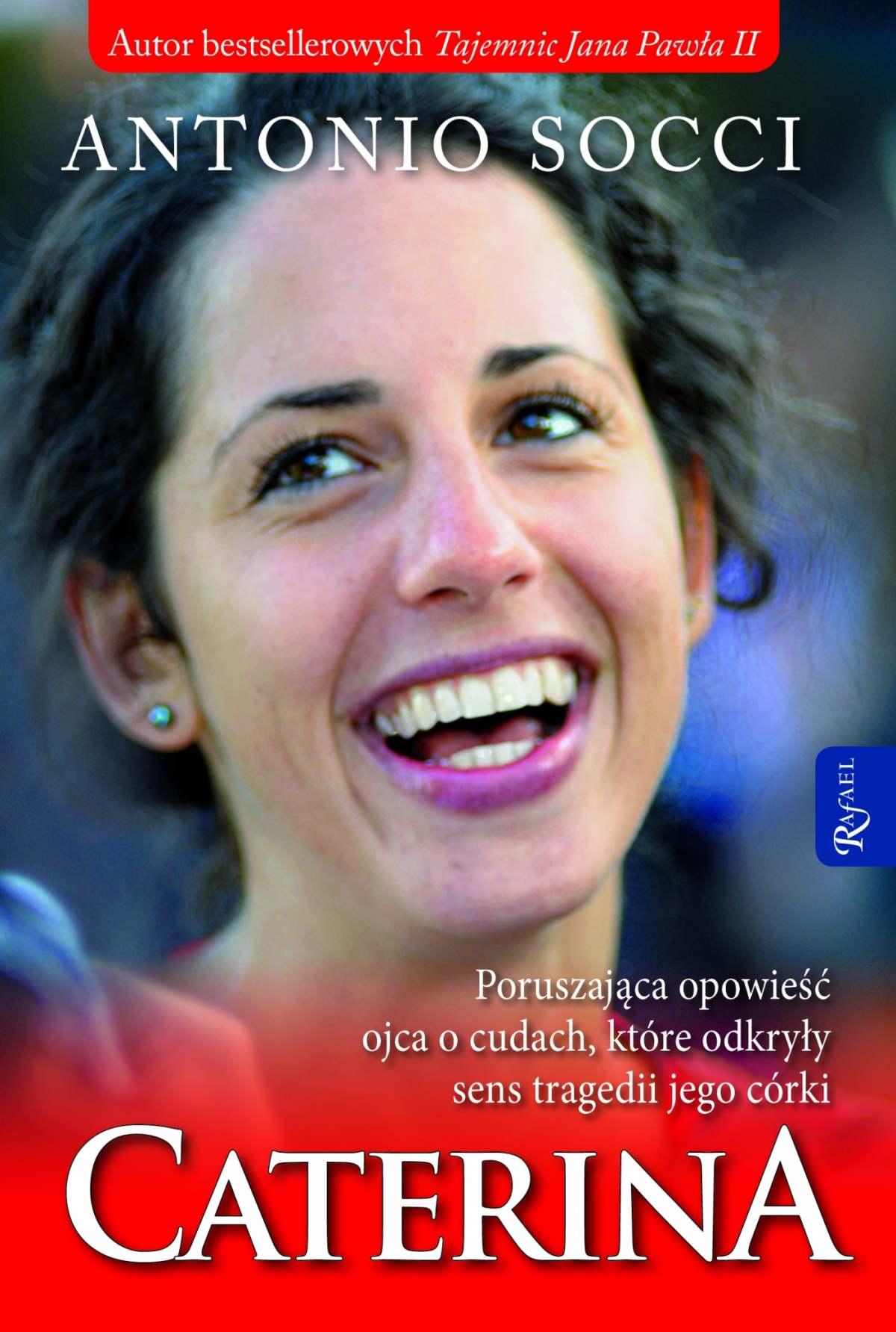 Caterina. Poruszająca opowieść ojca o cudach, które odkryły sens tragedii jego córki - Ebook (Książka EPUB) do pobrania w formacie EPUB