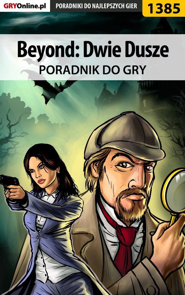 Beyond: Dwie Dusze - poradnik do gry - Ebook (Książka PDF) do pobrania w formacie PDF