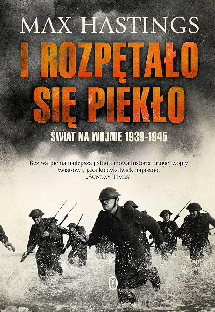 I rozpętało się piekło. Świat na wojnie 1939-45 - Ebook (Książka EPUB) do pobrania w formacie EPUB