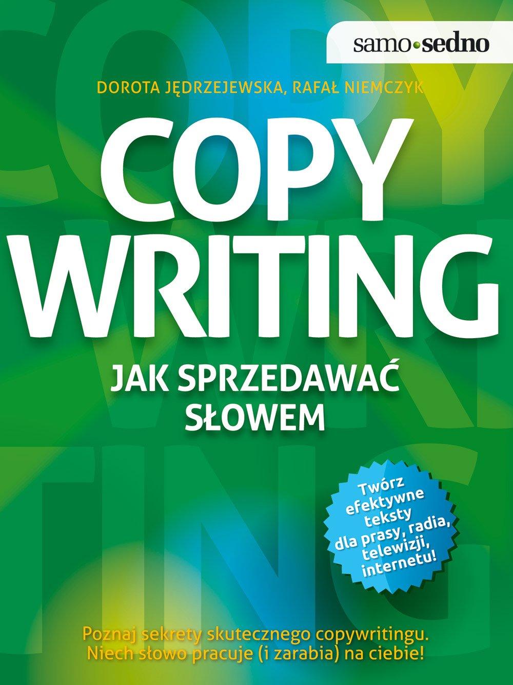 Samo Sedno. Copywriting. Jak sprzedawać słowem - Ebook (Książka EPUB) do pobrania w formacie EPUB