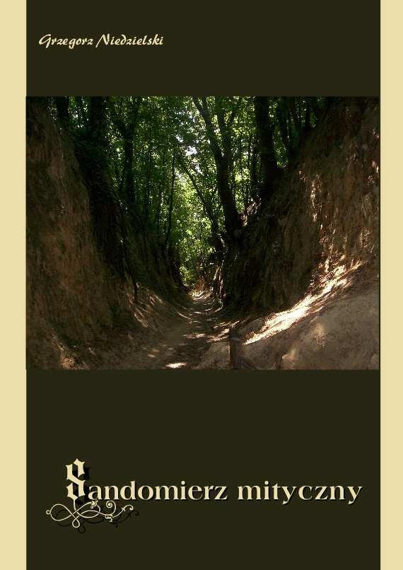 Sandomierz mityczny - Ebook (Książka PDF) do pobrania w formacie PDF