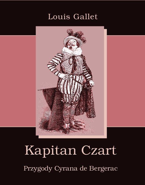 Kapitan Czart. Przygody Cyrana de Bergerac - Ebook (Książka EPUB) do pobrania w formacie EPUB