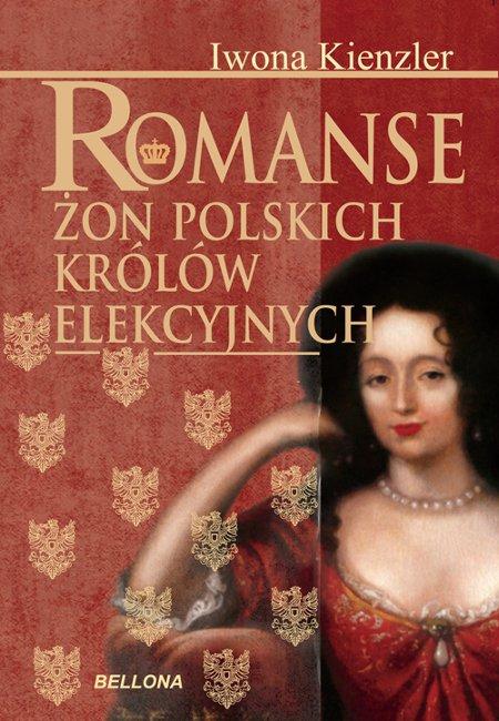 Romanse żon polskich królów elekcyjnych - Ebook (Książka na Kindle) do pobrania w formacie MOBI