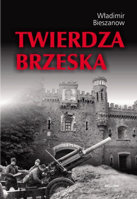 Twierdza Brzeska - Ebook (Książka na Kindle) do pobrania w formacie MOBI