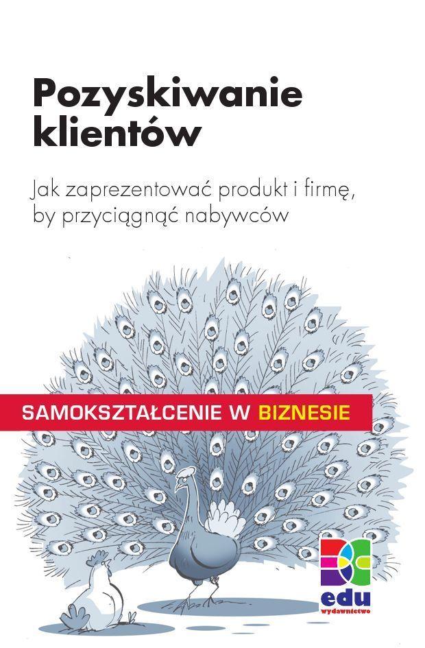Pozyskiwanie klientów - Ebook (Książka PDF) do pobrania w formacie PDF
