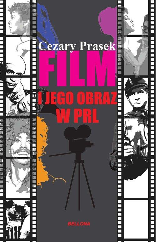 Film i jego obraz w PRL - Ebook (Książka na Kindle) do pobrania w formacie MOBI