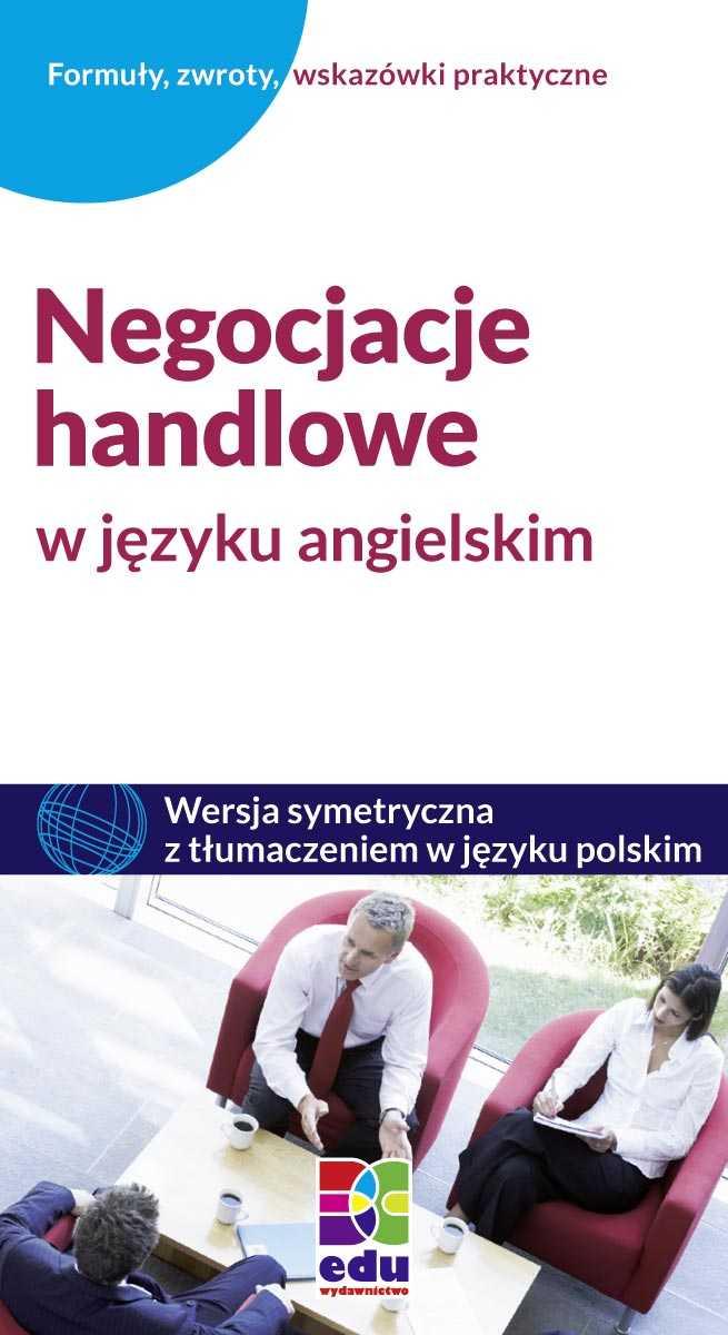 Negocjacje handlowe w języku angielskim - Ebook (Książka PDF) do pobrania w formacie PDF