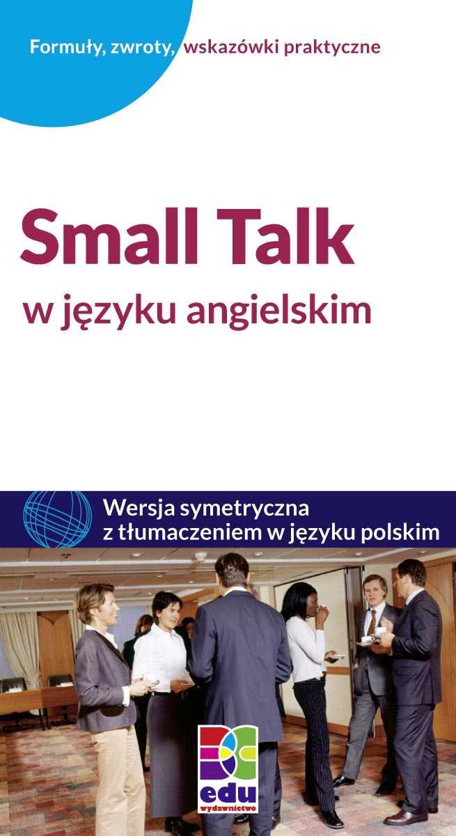 Small Talk w języku angielskim - Ebook (Książka PDF) do pobrania w formacie PDF