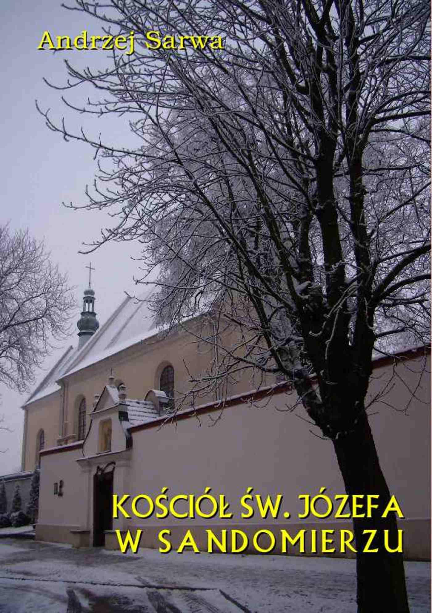 Kościół św. Józefa w Sandomierzu. Krótka informacja - Ebook (Książka EPUB) do pobrania w formacie EPUB