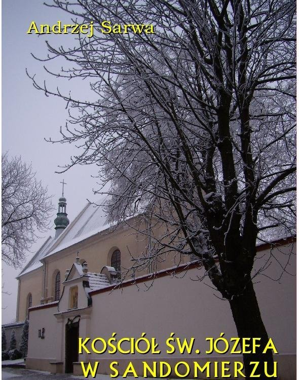 Kościół św. Józefa w Sandomierzu. Krótka informacja - Ebook (Książka na Kindle) do pobrania w formacie MOBI