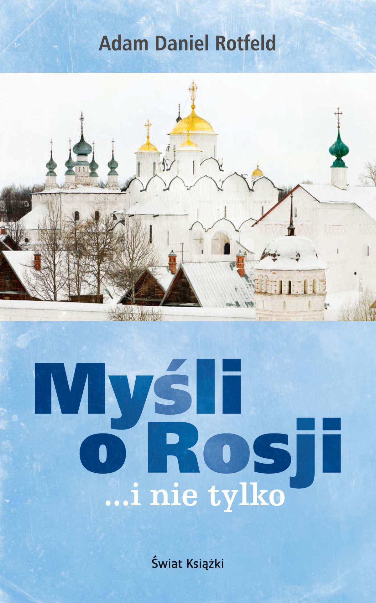 Myśli o Rosji… i nie tylko - Ebook (Książka na Kindle) do pobrania w formacie MOBI
