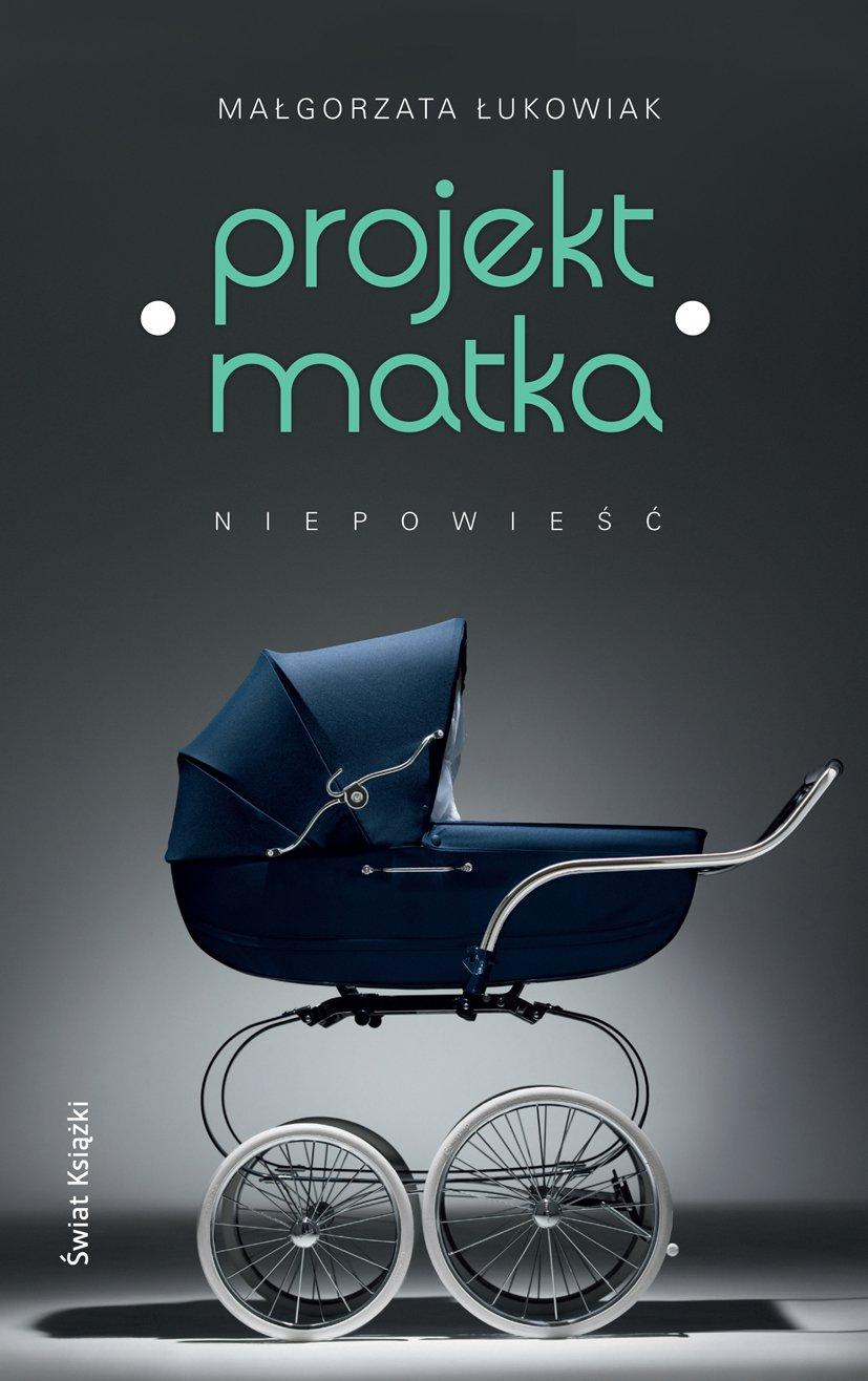 Projekt: Matka - Ebook (Książka EPUB) do pobrania w formacie EPUB