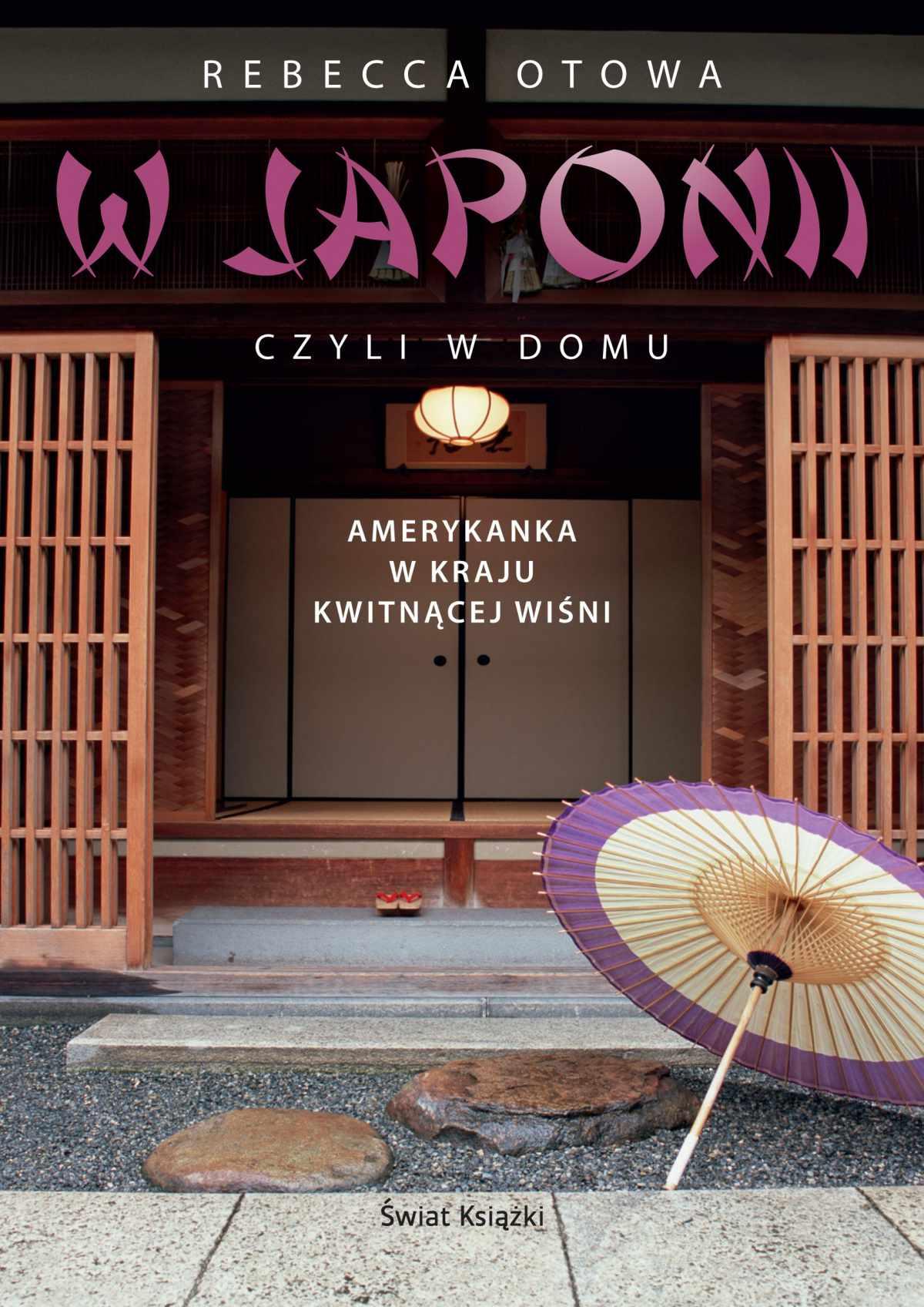 W Japonii, czyli w domu - Ebook (Książka na Kindle) do pobrania w formacie MOBI
